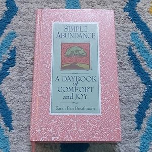 Simple Abundance - A Daybook of Comfort & Joy